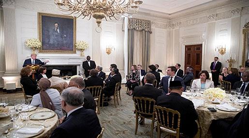 Trump Hosts Ramadan Dinner at WH despite Anti-Muslim Rhetoric