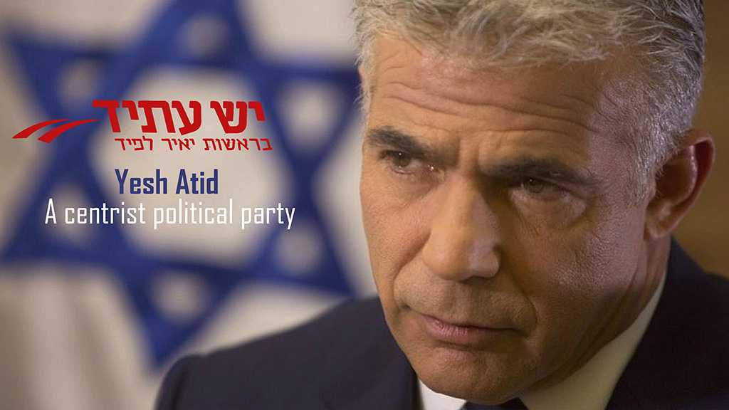 A Look at Centrist 'Israeli' Political Party: Yesh Atid
