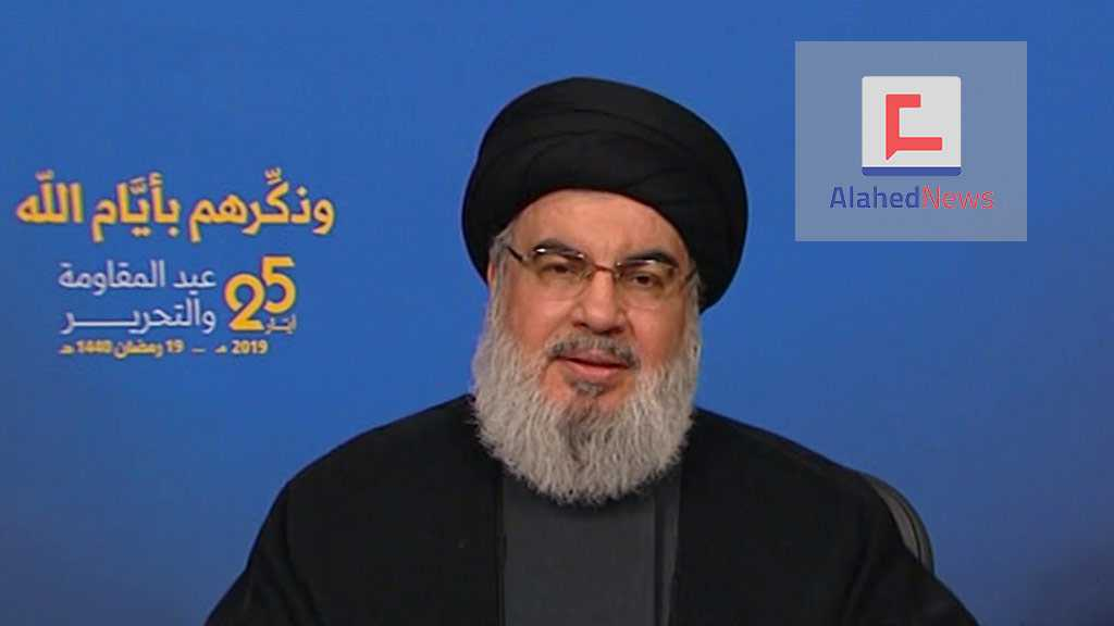 "Sayyed Nasrallah Warns of 'The Deal of Century's Consequences: ""Israel"" Views Hezbollah A Strategic Threat"