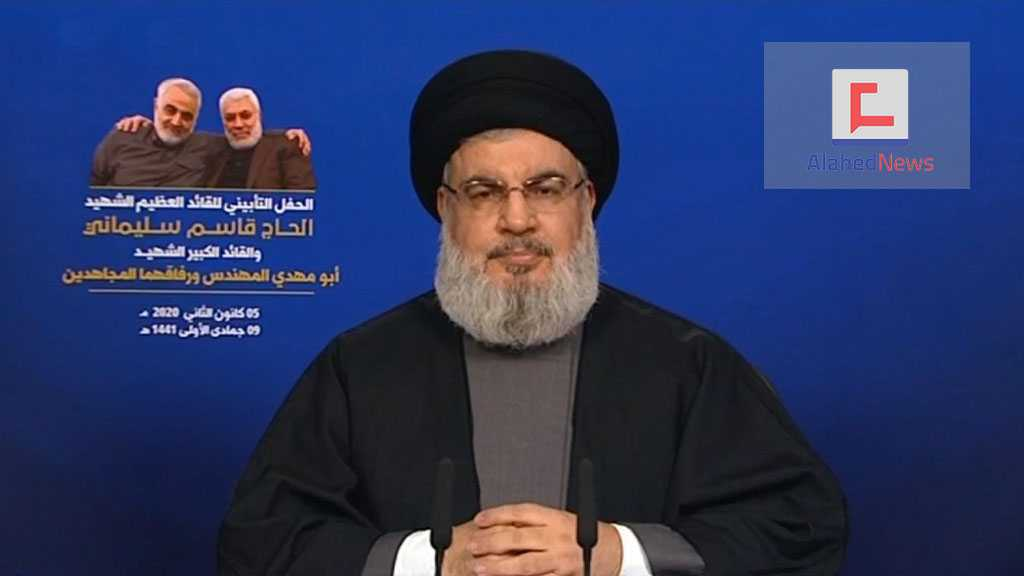 Sayyed Nasrallah: Fair Punishment for Soleimani & Al-Muhandis' Assassination is Ending US Presence in our Region