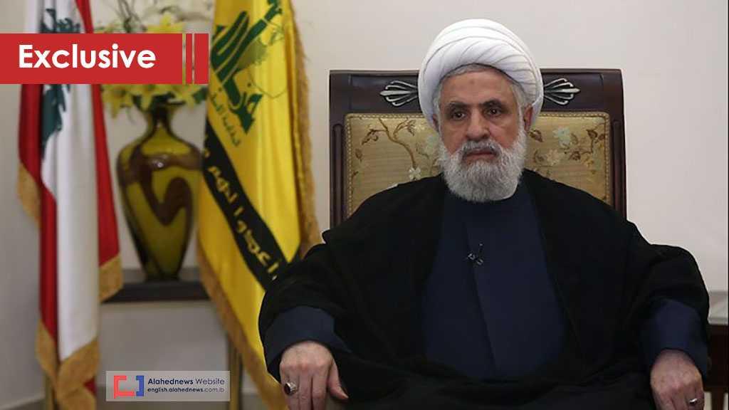 Sheikh Qassem to Al-Ahed: Lebanon's Starvation is Overseen by the US & Designed to End the Resistance